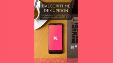 """Liège: """"L'algorithme de Cupidon"""", un livre sur les rencontres en ligne"""