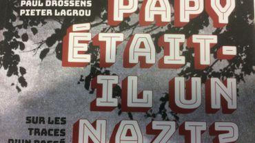 """""""Papy était-il un nazi? Sur les traces d'un passé de guerre"""" Aux éditions Racines."""
