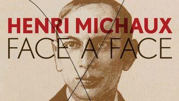 Henri Michaux - Face à Face