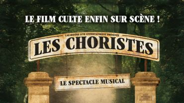 """Les Choristes, le spectacle musical"""