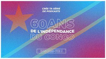 Nouvel appel à projets de podcast natif dans le cadre des 60 ans d'indépendance du Congo