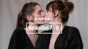 LA THÉORIE DU Y, SAISON 2 [Episodes 7 & 8] : De la fiction à la réalité
