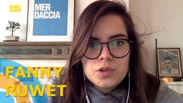 Pour Fanny Ruwet, rien n'a de sens, nous sommes tous morts