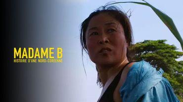 """""""Madame B, histoire d'une Nord-Coréenne"""", portrait d'une femme en fuite"""