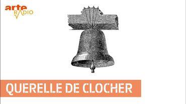 """Querelle de clocher"" : tintinnabule et rase campagne"