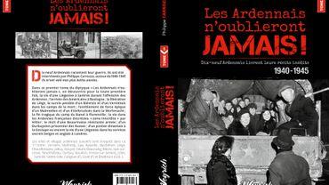 """Le livre de Philippe Carrozza, """"Les Ardennais n'oublieront jamais !"""" paru aux éditions Weyrich."""