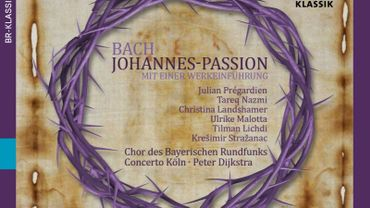 CD de la semaine : Bach, « La Passion de Saint-Jean » (BR Klassik)