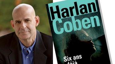 """""""Six ans déjà"""" de l'écrivain américain Harlan Coben sortira le 6 mars"""