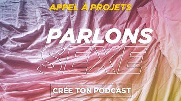 """Nouvel appel à projets de podcast natif : """"Parlons sexe !"""""""