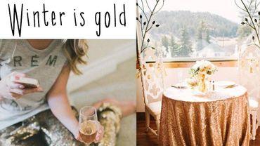 Tendance : winter is gold