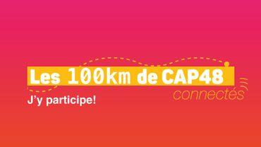 Les 100km de CAP48 connectés : une nouvelle formule ouverte à tous!