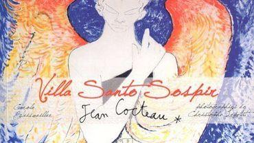 """""""La Villa Santo Sospir"""" de Jean Cocteau"""