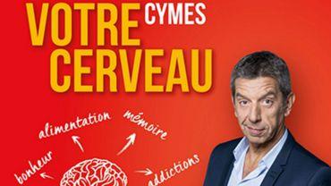"""""""Votre Cerveau"""" par Michel Cymes et Patrice Romedenne"""