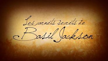 Les carnets secrets de Basil Jackson : épisode 1