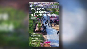 Livre : Paysages citoyens à Bruxelles