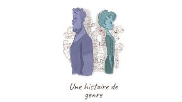 """""""Une histoire de genre"""" : décloisonne les stéréotypes"""