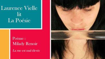 """Laurence Vielle lit un poème inédit de Milady Renoir, """"La Rue est mal élevée"""""""