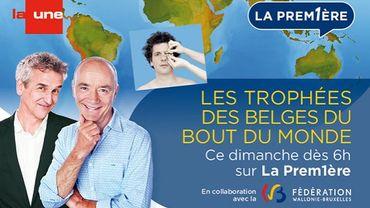 """""""Les Trophées des Belges du Bout du Monde"""" (VIDÉOS)"""