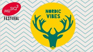 Nordic Vibes, la 8e édition du Festival Musiq'3 du 29 juin au 31 juillet