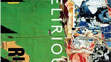 """Affiche de l'exposition """"Delirious: Art at the Limits of Reason, 1950–1980"""""""