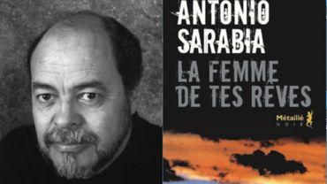 """Antonio Sarrabia, """"La femme de tes rêves"""""""