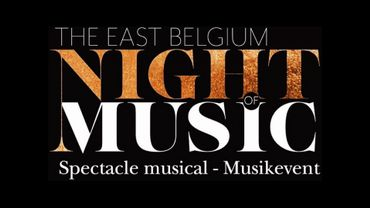 The East-Belgium Night of Music, un spectacle musical