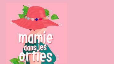 Podcast : « Mamie dans les orties », et si on écoutait nos grands-mères raconter leurs histoires ?