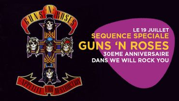 We Will Rock You: séquence spéciale Appetite for Destruction