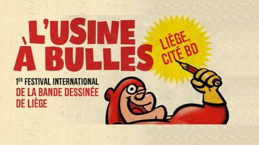 Usine à bulles, premier festival international de la BD à Liège