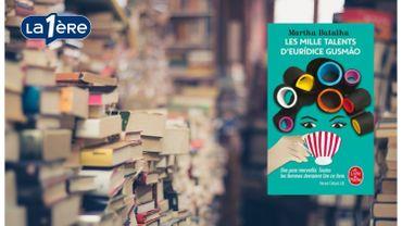 """""""Les mille talents d'Euridice Gusmao"""" : un livre de résistance féminine"""
