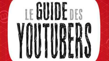 """Le guide des YouTubers"""