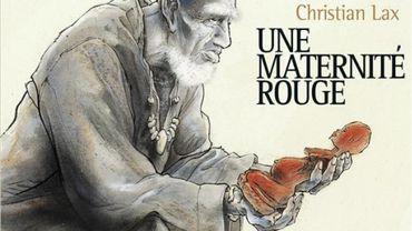 """Une Maternité Rouge : le regard que porte un """" grand """" du neuvième art sur les migrants… Un livre à ne pas rater !!!"""