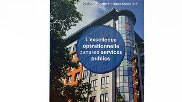 """""""L'excellence opérationnelle dans les services publics"""" Editions de l'Institut Destrée à Namur"""