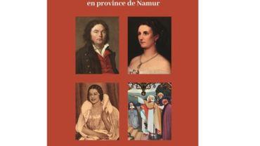 Destins extraordinaires en province de Namur.