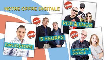 Drugstore, Pop & Snob, Empreinte digitale et 5 Heures: notre nouvelle offre digitale