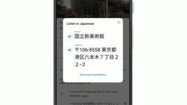 Google Maps va bientôt permettre de se faire comprendre un peu partout, y compris au Japon.