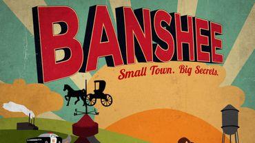 """""""Banshee"""" reviendra début janvier sur Cinemax pour présenter sa troisième saison"""