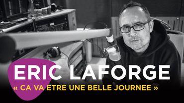 Eric Laforge: journée spéciale