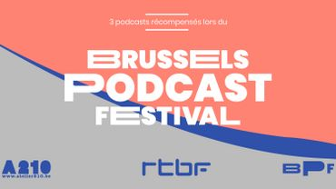3 podcasts belges lauréats du Brussels Podcast Festival