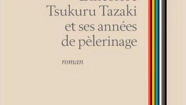 """L'Incolore Tsukuru Tazaki et ses années de pèlerinage"" de Haruki Murakami sort le 4 septembre 2014"