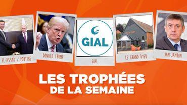 Les Trophées de la Semaine : Bachar el-Assad et Vladimir Poutine, Donald Trump, le GIAL, le restaurant Le Grand Ryeu et Jan Jambon