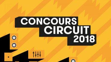 Les inscriptions au Concours Circuit 2018 sont ouvertes