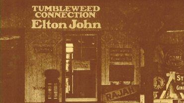 """Les 50 ans de """"Tumbleweed Connection"""" d'Elton John"""