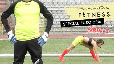 Minutes Fitness : entraînement spécial Euro 2016 n°2