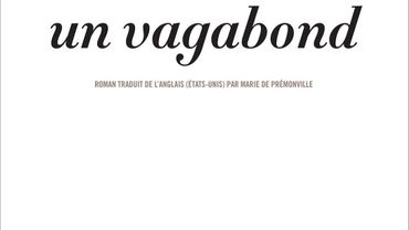 "Robert Goolrick - ""Arrive un vagabond"" (Anne Carrière)"
