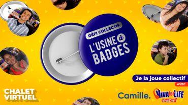 Défi collectif : créez une usine à badges avec Viva for Life et Camille