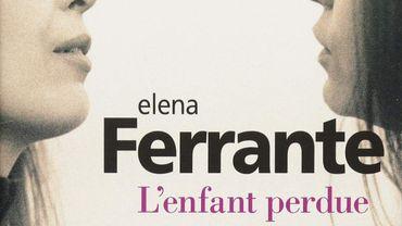 """""""L'amie prodigieuse, Tome 4, L'enfant perdue"""" d'Elena Ferrante"""