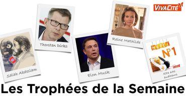 Les Trophées de la Semaine: Salah Abdeslam, Thorsten Dirks, Elon Musk, la Reine Mathilde et les auditeurs de Vivacité