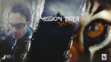 Mission Tiger Bhutan