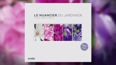 Livre : Le nuancier du jardinier, un 'outil' précieux pour les passionnés du jardin